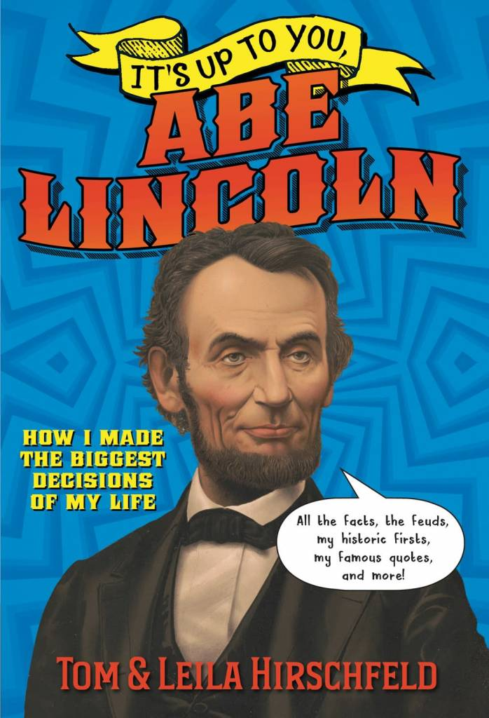 Crown Books for Young Readers It's Up to You: Abe Lincoln