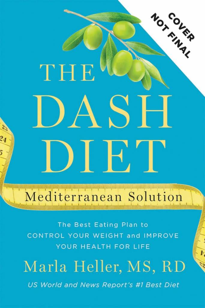Grand Central Life & Style The DASH Diet Mediterranean Solution