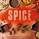 DK Spice: Understanding the Science of Spice, Create Exciting New...