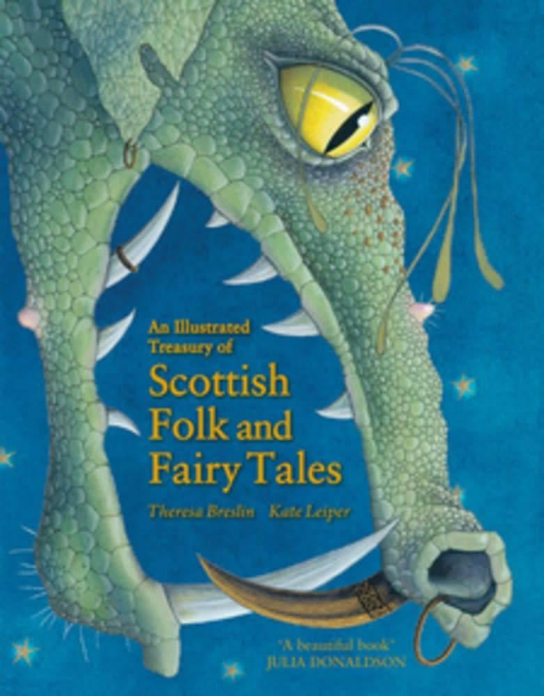 Floris Books An Illustrated Treasury of Scottish Folk and Fairy Tales