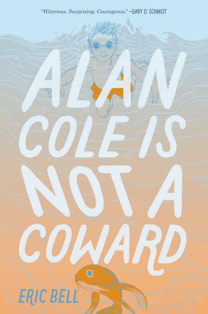 Katherine Tegen Books Alan Cole 01 Is Not a Coward
