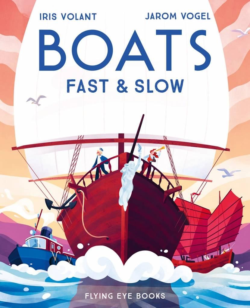 Flying Eye Books Boats: Fast & Slow