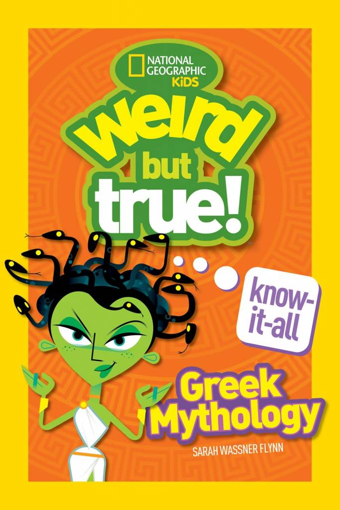 National Geographic Children's Books Weird But True Know-It-All: Greek Mythology
