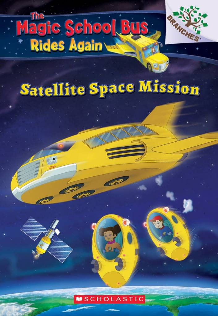 Scholastic Inc. Space Mission: Selfie: A Branches Book (The Magic School Bus Rides Again)