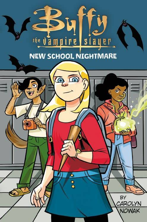 Little, Brown Books for Young Readers Buffy the Vampire Slayer: New School Nightmare