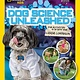 National Geographic Children's Books Dog Science Unleashed