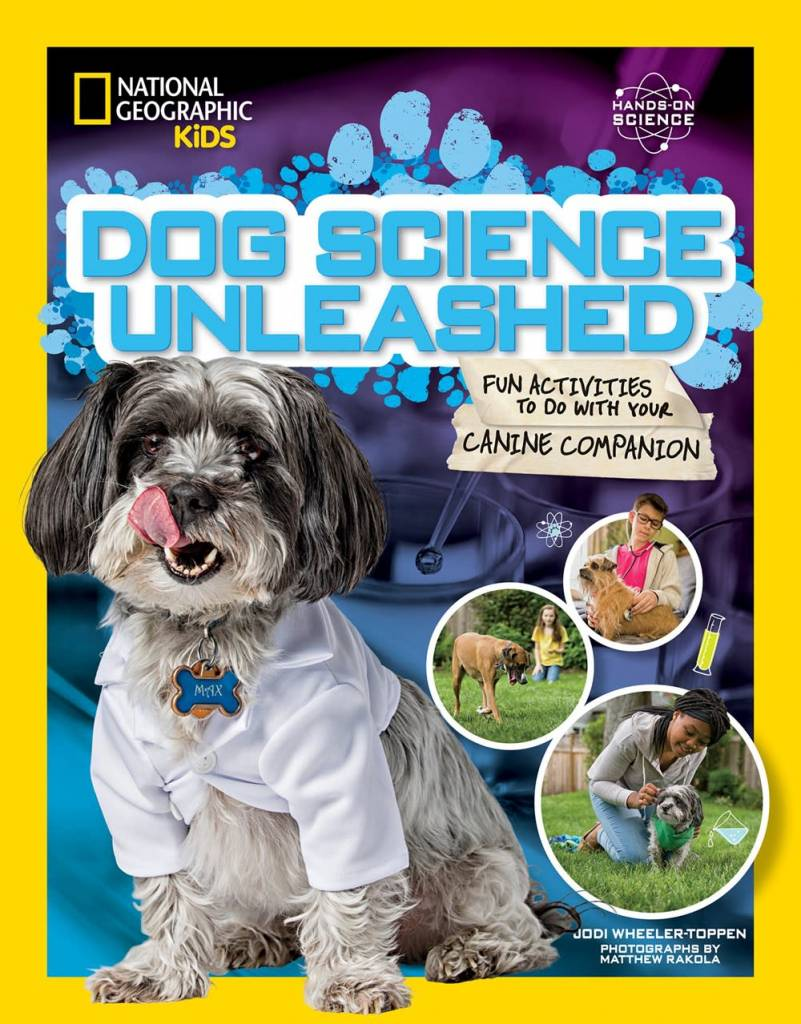 National Geographic Children's Books Nat Geo Kids: Dog Science Unleashed