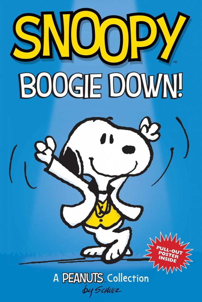 Andrews McMeel Publishing Peanuts Snoopy: Boogie Down!