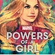 Marvel Press Marvel Powers of a Girl