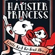 Dial Books Hamster Princess 06 Little Red Rodent Hood