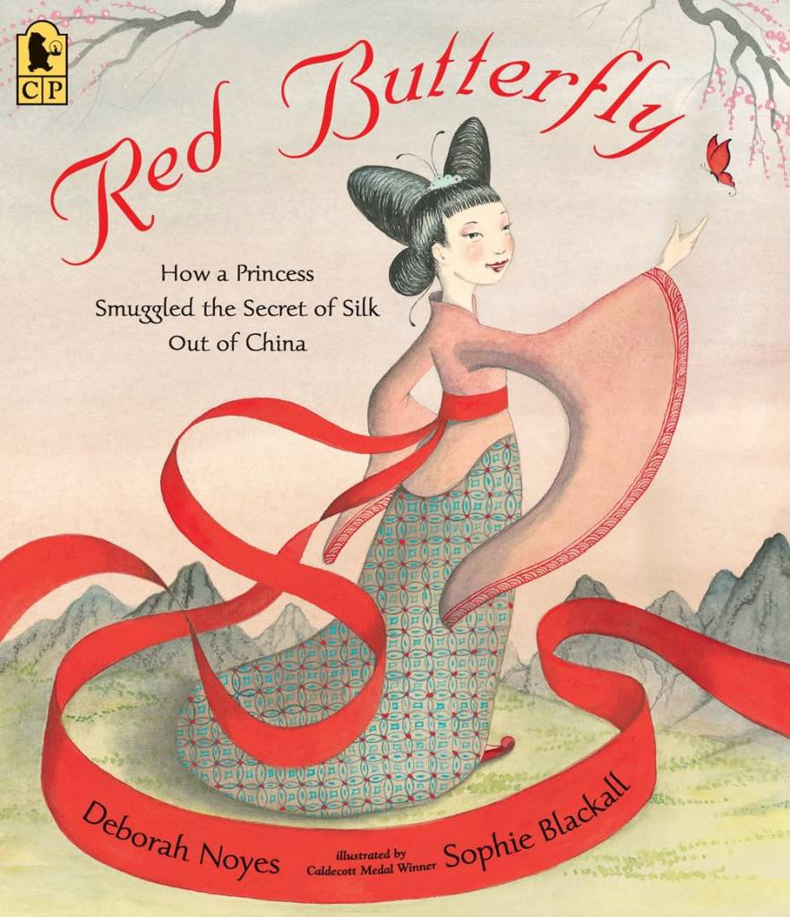 Candlewick Red Butterfly: How a Princess Smuggled the Secret of Silk Out of China