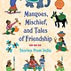 Candlewick Mangoes, Mischief, and Tales of Friendship: Stories from India