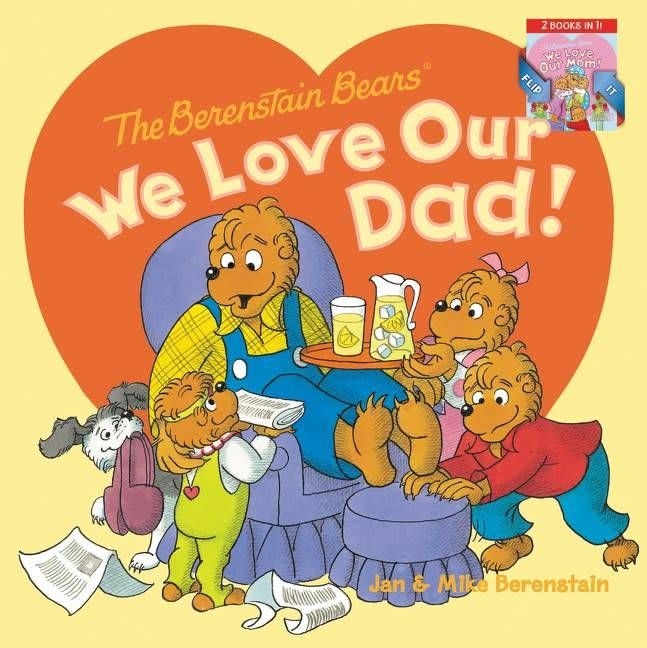 HarperFestival The Berenstain Bears: We Love Our Dad!/We Love Our Mom!