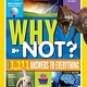 National Geographic Children's Books National Geographic Kids Why Not?