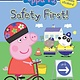 Scholastic Inc. Peppa Pig: Safety First!  (Lvl 1 Reader)