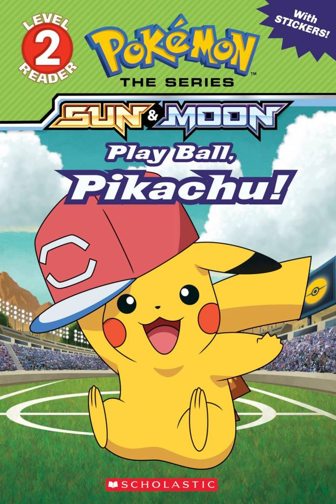 Scholastic Inc. Play Ball, Pikachu! (Pokemon: Alola Reader #5)