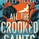 Scholastic Press All the Crooked Saints