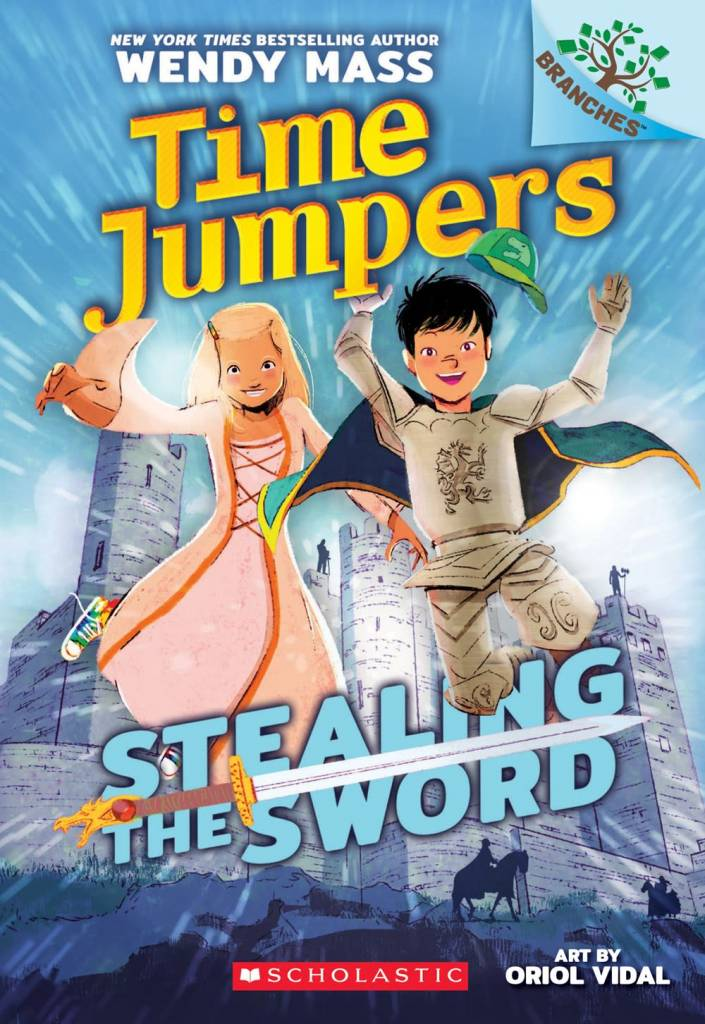 Scholastic Inc. Time Jumpers 01 Stealing the Sword (A Branches Book)