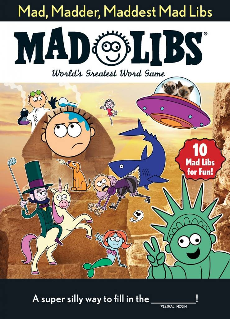 Mad Libs Mad, Madder, Maddest Mad Libs