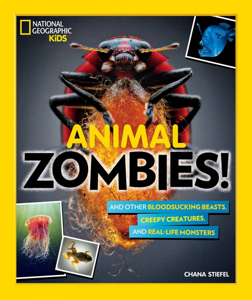 National Geographic Children's Books Animal Zombies!