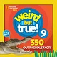 National Geographic Children's Books Weird But True 9: Expanded Edition