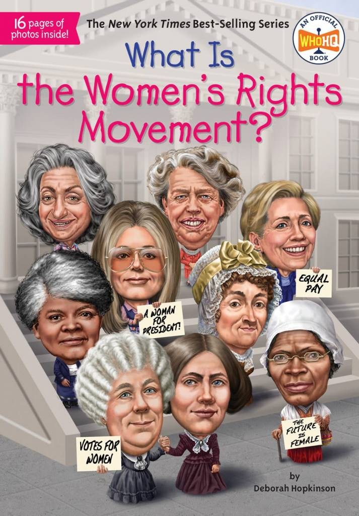 Penguin Workshop Who Was...: What Is the Women's Rights Movement?
