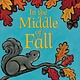 Greenwillow Books In the Middle of Fall Board Book