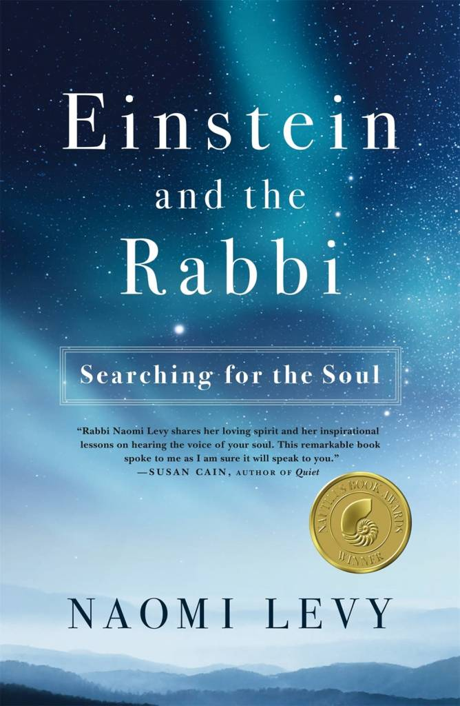 Flatiron Books Einstein and the Rabbi: Searching for the Soul