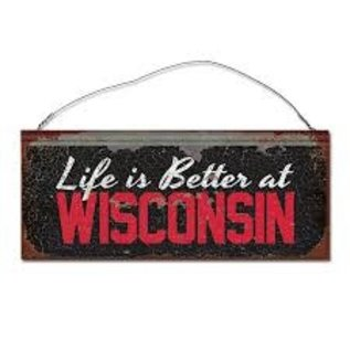 Legacy Wisconsin Badgers Tin Sign - Life is Better in Wisconsin