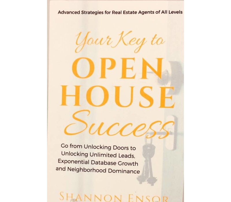 Your Key/Open House Success