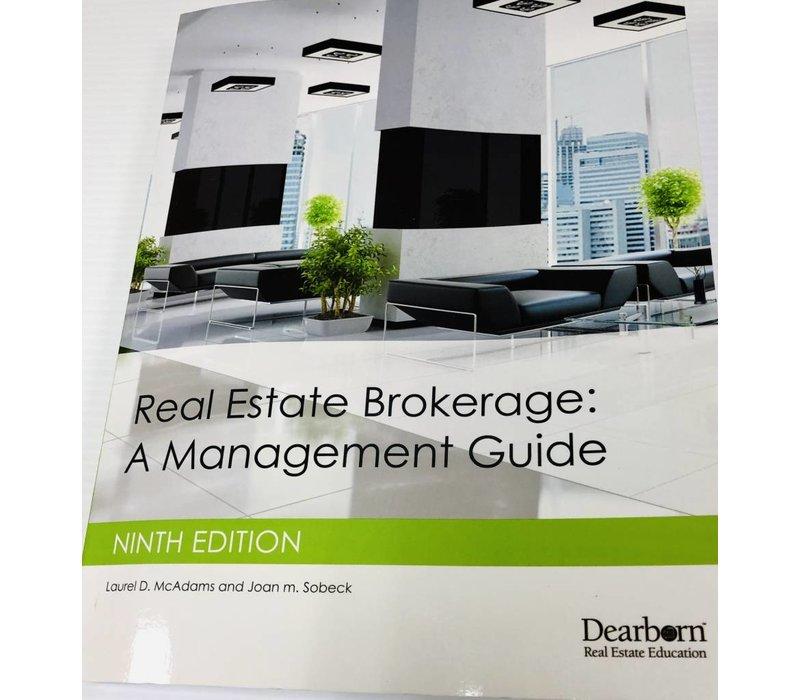 Real Estate Brokerage: A Mangmt Guide