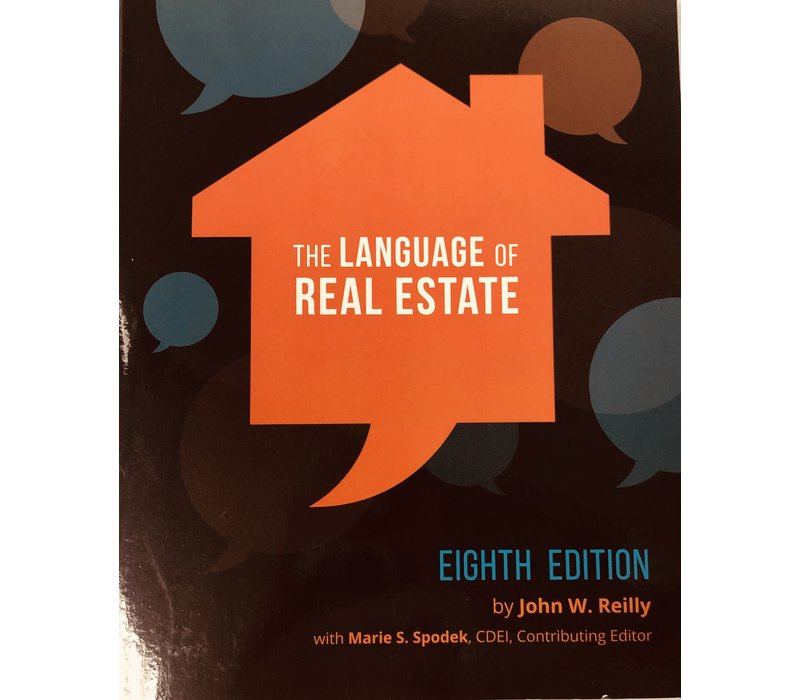 The Language of Real Estate - 8th Edition