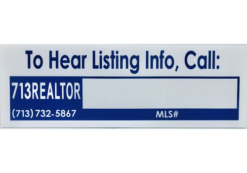 "Sign Rider - 713-REALTOR Property Hotline - 6"" x 18"""