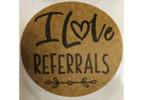 "Stickers - Round 1.5"" - I Love Referrals"