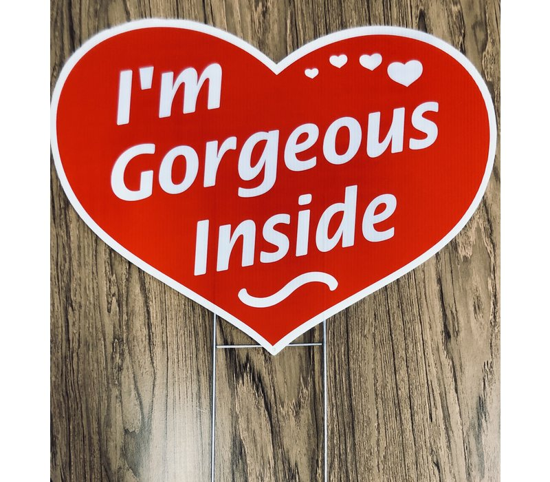 Sign - Heart Shape w/Stake - I'm Gorgeous