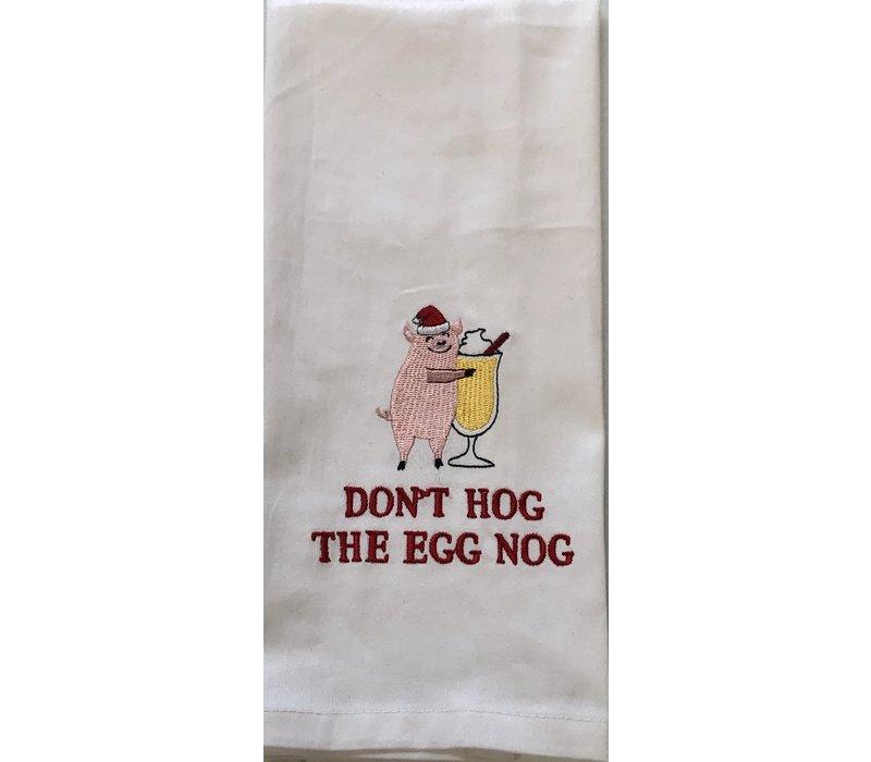 Kitchen Towel - Don't Hog Egg Nog
