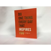Do One Thing Every Day - Inspire