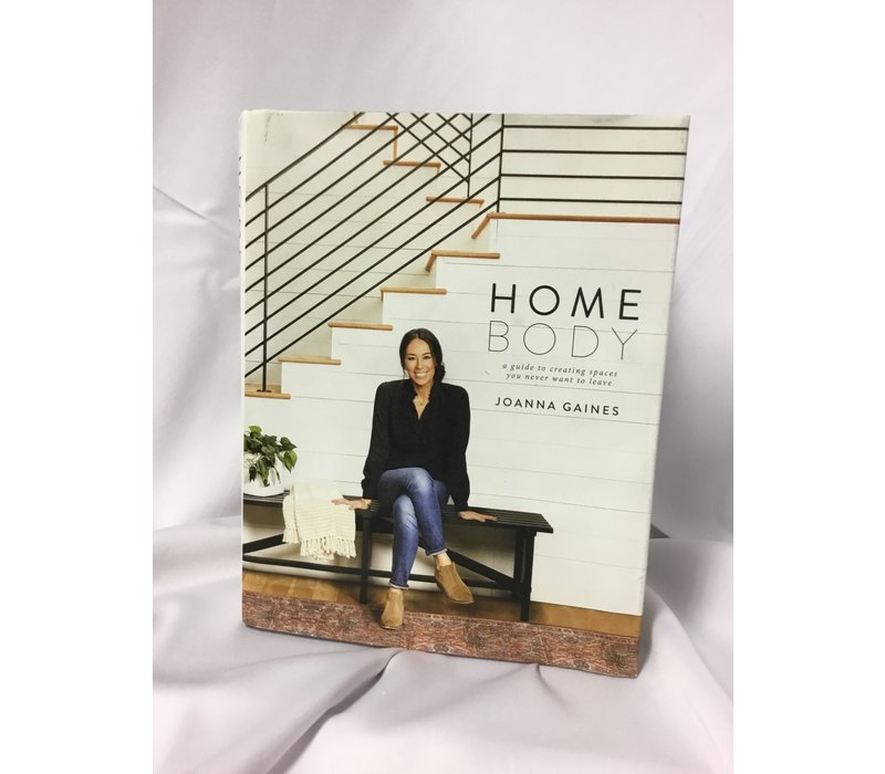 Homebody Guide To Creating Spaces