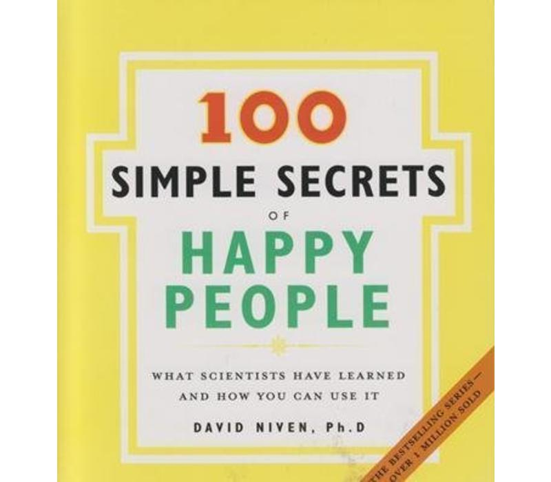 100  Simple Secrets of Happy People