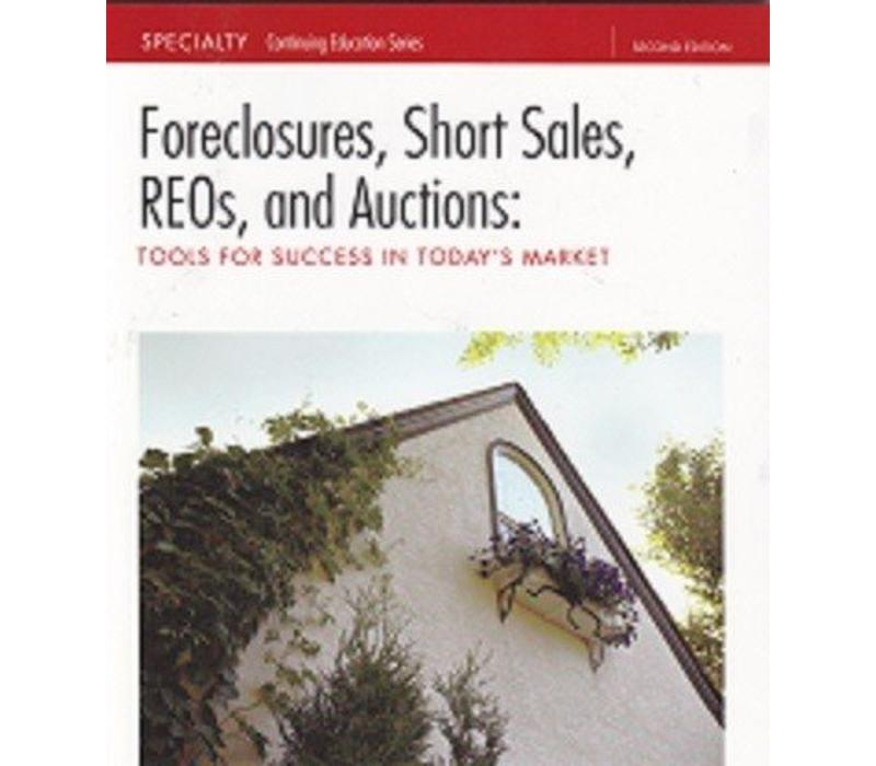 Foreclosures, Short Sales, REOs, and Auctions
