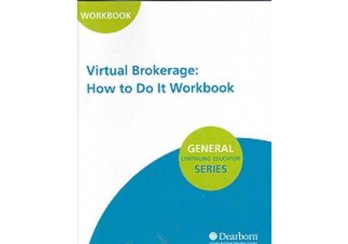 Virtual Brokerage: How to Do It Workbook