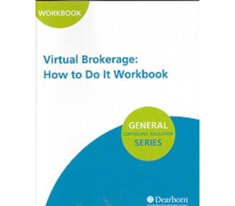Virtual Brokerage: How to Do It Workbook