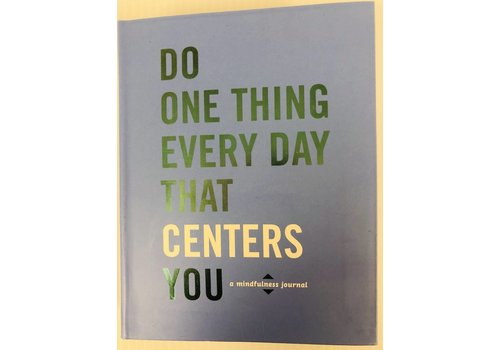 Do One Thing Every Day - Centers