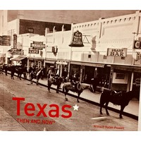 Texas Then & Now