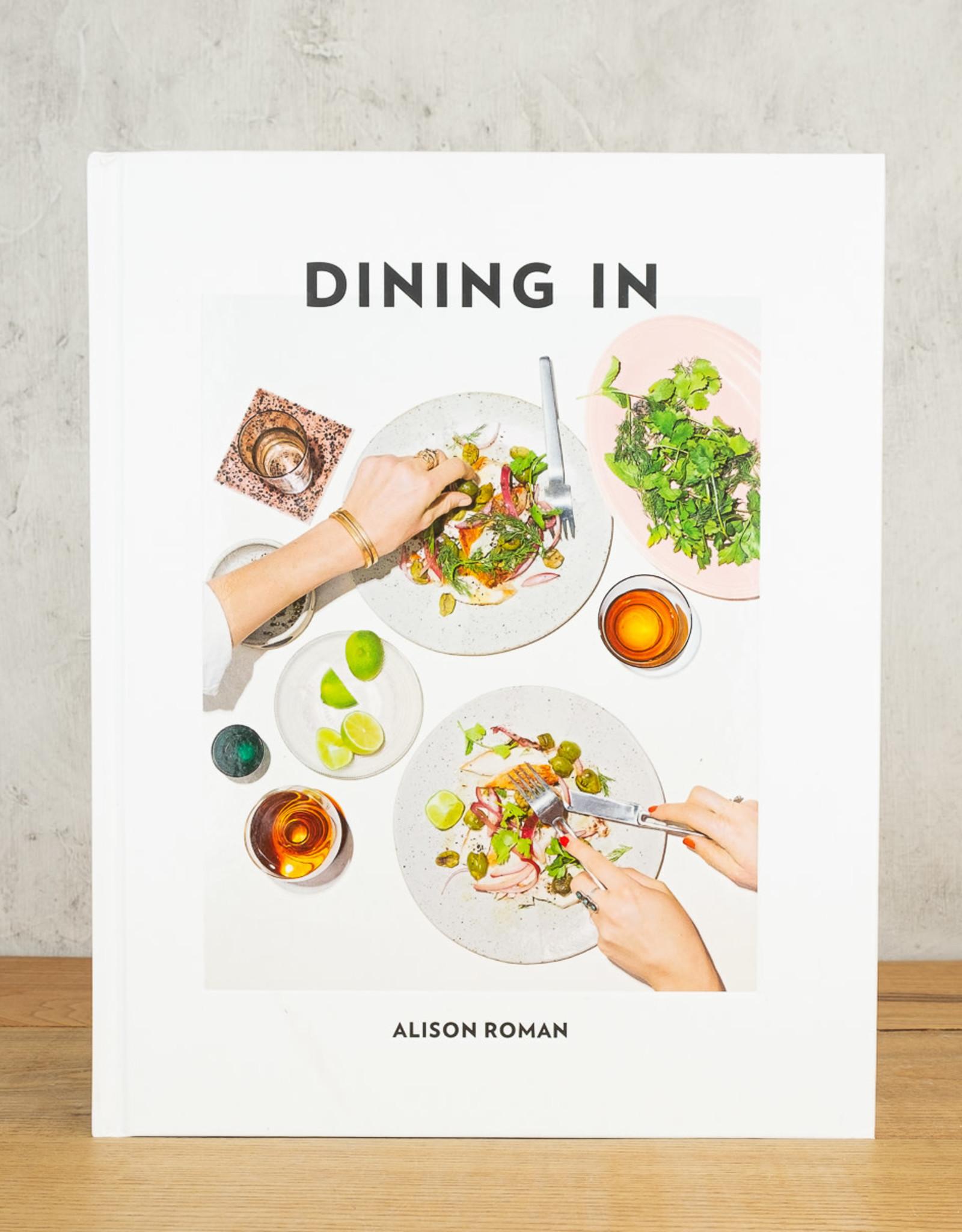 Dining In Alison Roman