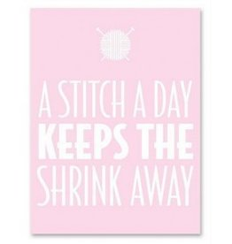 A Stitch A Day Keeps The Shrink Away Notepad