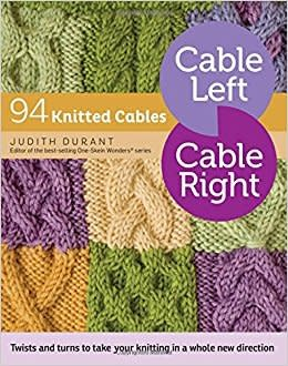 Cable Left Cable Right Pattern Book