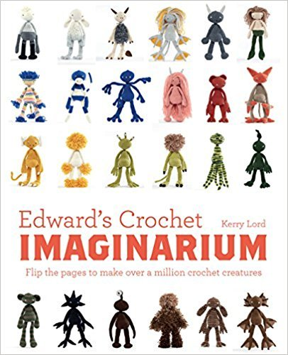 Edward's Crochet Imaginarium Pattern Book