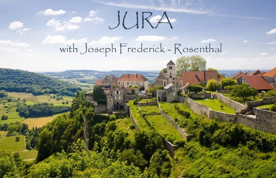 THU 18 APRIL | JURA France Tasting Seminar w/ Joseph Frederick of Rosenthal Wines Merchant