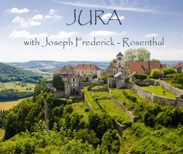 Thrusday 18 APRIL | JURA France Tasting Seminar w/ Joseph Frederick of Rosenthal Wines Merchant